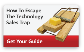 How To Escape The Technology Sales Trap