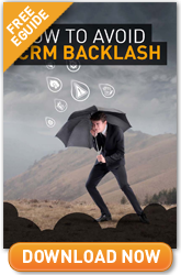How To Avoid CRM Backlash
