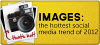 Images - Hottest Social Media Trend 2012