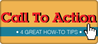 Call to Action: 4 Great Tips