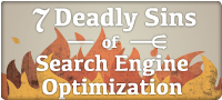 7 Deadly Sins of SEO