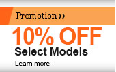 10% OFF Select Models