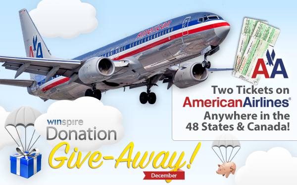 December Donation Give-Away Two American Airline Tickets