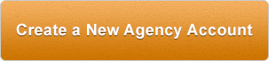 Create a New Agency Account Now