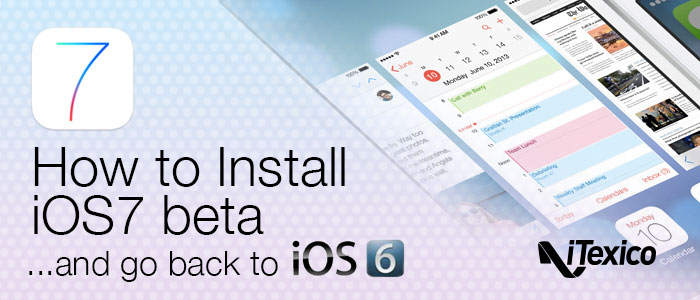 Install iOS7 beta Downgrade iOS6 iPhone