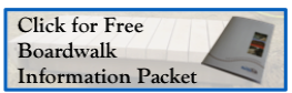 click for free boardwalk information packet