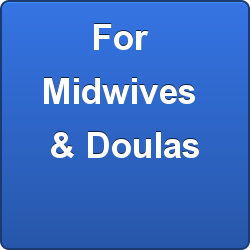 For Midwives & Doulas