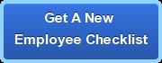 Get A New Employee Checklist
