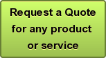 Request a Quotefor any product or service