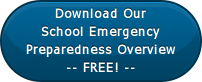 Download OurSchool EmergencyPreparedness Overview-- FREE! --