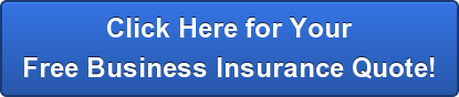 Click Here for YourFree Business Insurance Quote!