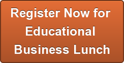 Register Now for Educational Business Lunch
