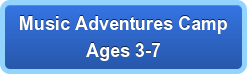 Music Adventures CampAges 3-7
