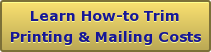 Learn How-to TrimPrinting & Mailing Costs