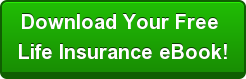 Download Your Free Life Insurance eBook!