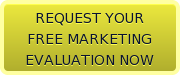 REQUEST YOURFREE MARKETINGEVALUATION NOW