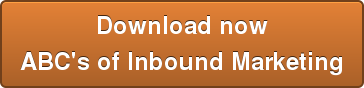Download nowABC's of Inbound Marketing