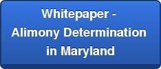 Whitepaper - Alimony Determination in Maryland
