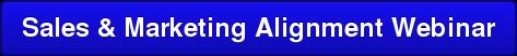 Sales & Marketing Alignment Webinar