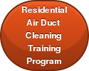 ResidentialAir Duct Cleaning  TrainingProgram