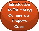 Introduction to EstimatingCommercialProjectsGuide